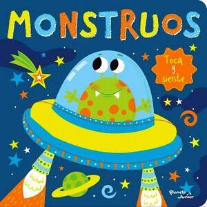 MONSTRUOS -TOCA Y SIENTE-                 (CARTONE)