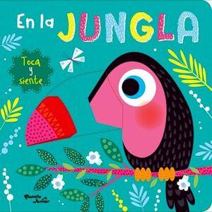 EN LA JUNGLA -TOCA Y SIENTE-              (CARTONE)
