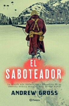 SABOTEADOR, EL -LA MISION MAS IMPORTANTE Y PELIGROSA-