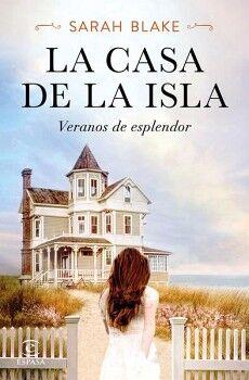 CASA DE LA ISLA, LA -VERANOS DE ESPLENDOR-