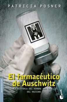 FARMACEUTICO DE AUSCHWITZ, EL -LA HISTORIA DEL HOMBRE-  (PLANETA)
