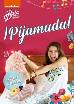 PIJAMADA! -BALA BALOVER-                 (C/STICKERS/NICKELODEON)