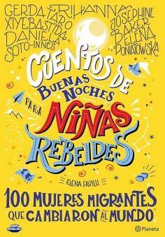 CUENTOS DE BUENAS NOCHES PARA NIÑAS REBELDES (3) -100 MUJERES-