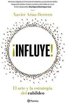 INFLUYE! -EL ARTE Y LA ESTRATEGIA DEL CABILDEO-