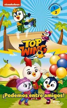 TOP WING -¡PODEMOS ENTRE AMIGOS!-        (APRENDIENDO A LEER 1/2)