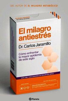 MILAGRO ANTIESTRES, EL -COMO ENFRENTAR LA MAYOR EPIDEMIA-