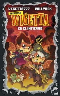 UNIVERSO WIGETTA 1 -EN EL INFIERNO-