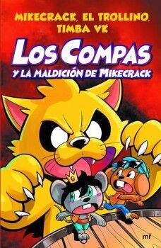 COMPAS, LOS (4) -Y LA MALDICION DE MIKECRACK-