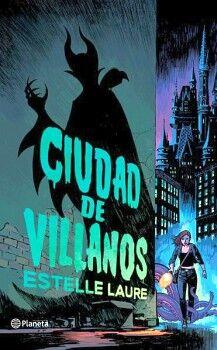 CIUDAD DE VILLANOS