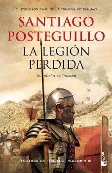 LEGION PERDIDA, LA -EL SUEÑO DE TRAJANO-                (PLANETA)