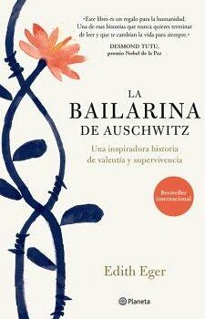 BAILARINA DE AUSCHWITZ, LA -UNA INSPIRADORA HISTORIA- (EMP.)