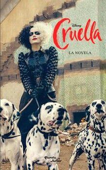 DISNEY CRUELLA -LA NOVELA-