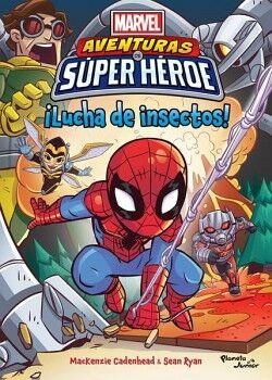 MARVEL AVENTURAS DE SUPER HEROES ¡LUCHA DE INSECTOS!