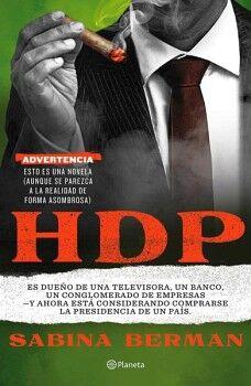 HDP -ES DUEÑO DE UNA TELEVISORA, UN BANCO, UN CONGLOMERADO-