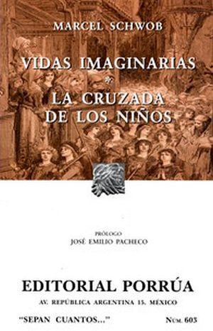 603 VIDAS IMAGINARIAS. LA CRUZADA DE LOS NIÑOS (NVA.PRESENTACION)