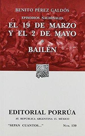 130 EPISODIOS NACIONALES EL 19 DE MARZO