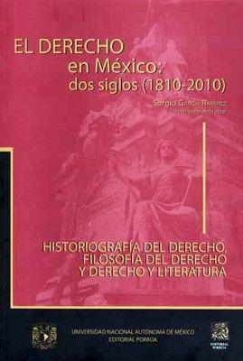 DERECHO EN MEXICO: DOS SIGLOS (1810-2010), EL