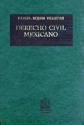 DERECHO CIVIL MEXICANO TOMO 6 VOL. 1 CONTRATOS