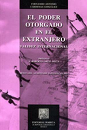 PODER OTORGADO EN EL EXTRANJERO -VALIDEZ INTERNACIONAL-