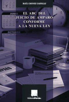 ABC DEL JUICIO DE AMPARO CONFORME A LA NUEVA LEY, EL 9ED.