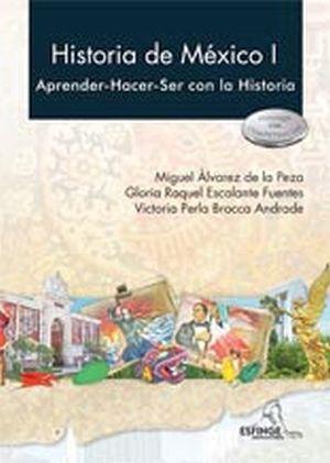 HISTORIA DE MEXICO I -APRENDER HACER- ENFOQUE POR COMP. 1R/