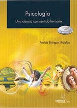 PSICOLOGIA -UNA CIENCIA CON SENTIDO HUMANO- BACH. 1R/2R/3R )
