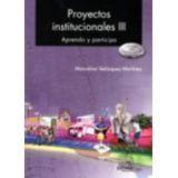 PROYECTOS INSTITUCIONALES III BACH. ENF. COMPETENCIAS 1R