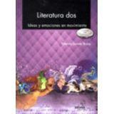 LITERATURA 2 -IDEAS Y EMOCIONES EN MOVIMIENTO- (BACH/COMPET