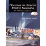 NOCIONES DE DERECHO POSITIVO MEXICANO -NORMAS Y SU EJERC. 1R/2R
