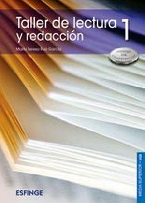 TALLER DE LECTURA Y REDACCION 1 DGB/COMPETENCIAS 1R.
