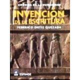 INVENCION DE LA ESCRITURA (CRONICA DE LA HUMANIDAD) -ETM/ESFINGE-