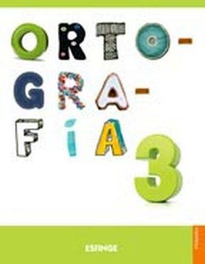 ORTOGRAFIA ESFINGE 3RO. PRIM. 2ED. C/ACT.EN LINEA