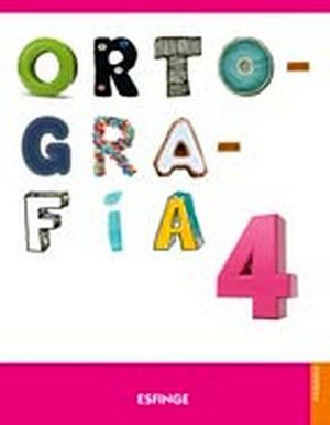 ORTOGRAFIA ESFINGE 4TO. PRIM. 2ED. C/ACT.EN LINEA