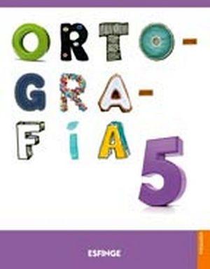 ORTOGRAFIA ESFINGE 5TO. PRIM. 2ED. C/ACT.EN LINEA