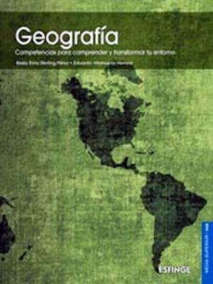 GEOGRAFIA -COMPETENCIAS P/COMPRENDER Y TRANSF. TU ENTORNO-  DGB