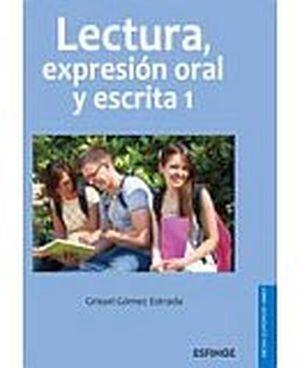 LECTURA Y EXPRESION ORAL Y ESCRITA 1  (DGETI)
