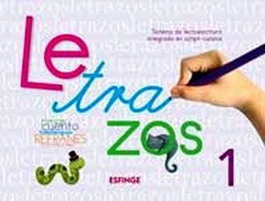 LETRAZOS 1 PREESC. -SISTEMA DE LECTOESCRITURA INT. SCRIPT-CURSIVA