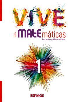VIVE LAS MATEMATICAS 1RO. SEC. (ED.2018)