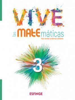 VIVE LAS MATEMATICAS 3RO. SEC. (ED.2018)