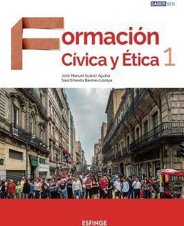 FORMACION CIVICA Y ETICA 1RO. SEC. -SABER SER- (ED.2018)