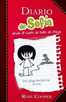 DIARIO DE SOFIA 1 -DESDE EL CUARTO DE BAÑO DE CHICAS-         (J)