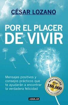 POR EL PLACER DE VIVIR -MENSAJES POSITIVOS Y CONSEJOS PRACTICOS-