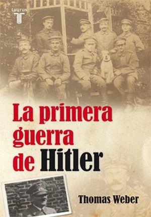 PRIMERA GUERRA DE HITLER, LA  (EMP.)
