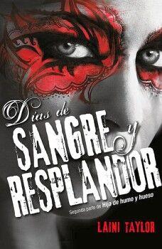 DIAS DE SANGRE Y RESPLANDOR                               (JUV/2)
