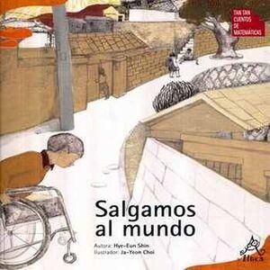 SALGAMOS AL MUNDO  (COL.TAN TAN CUENTOS DE MATEMATICAS)