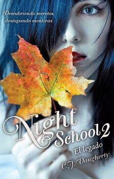 NIGHT SCHOOL 2 -EL LEGADO-    (JUV.)