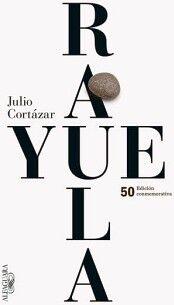 RAYUELA  (50 EDICION CONMEMORATIVA)