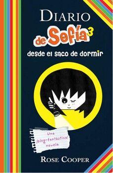 DIARIO DE SOFIA 3 -DESDE EL SACO DE DORMIR-                  (J)