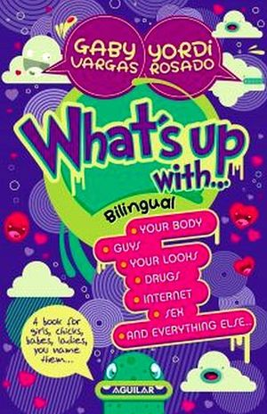 QUIUBOLE CON... / WHAT'S UP WITH... (BILINGUE)