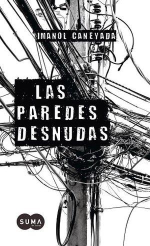 PAREDES DESNUDAS, LAS